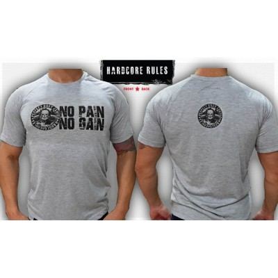 HARDCORE NO PAIN NO GAIN - UNIQUE T-SHIRT NEW